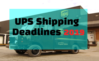 UPS Shipping Deadlines 2019